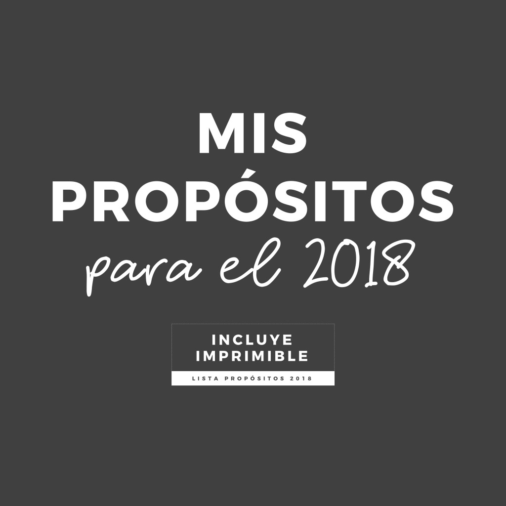 MISPROPÓSITOSPARA2018